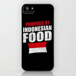 Powered By Indonesian Food Distressed iPhone Case