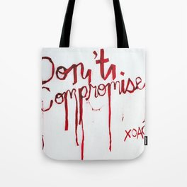 Don't Compromise, Silk Graffiti by Aubrie Costello Tote Bag