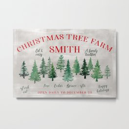 Christmas tree farm SMITH - message me for a different last name Metal Print