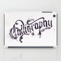 """calligraphy iPad Cases featuring Calligraphy Ink by Luis """"Legz"""" Garcia"""
