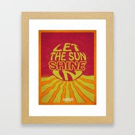 Let The Sun Shine In Framed Art Print