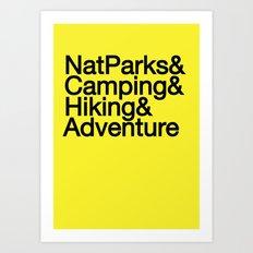 National Parks & Hiking & Camping & Adventure Art Print