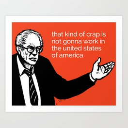 That Kind Of Crap - All profits to the Campaign Art Print