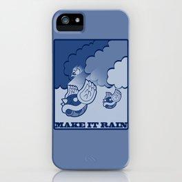 Make It Rain iPhone Case