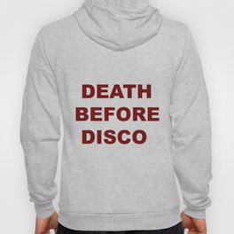 Death Before Disco Hoody