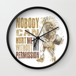 Nobody can hurt me without my permission Mahatma Gandhi Wall Clock