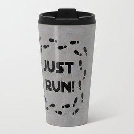 Just Run! Travel Mug