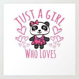 "Illustration Of A Cute Panda Shirt For Animal Lovers T-shirt Design ""Just A Girl Who Loves Pandas"" Art Print"