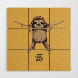Hang in There Baby Sloth Wood Wall Art