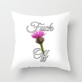 Fuck Off [with Burdock] Throw Pillow