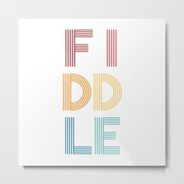 Fiddle  TShirt Music Shirt Instrument Gift Idea Metal Print