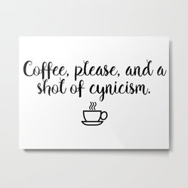 Gilmore Girls - Coffee and Cynicism Metal Print