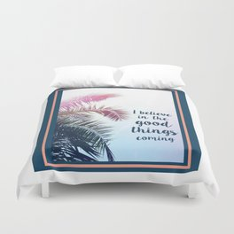 good things Duvet Cover