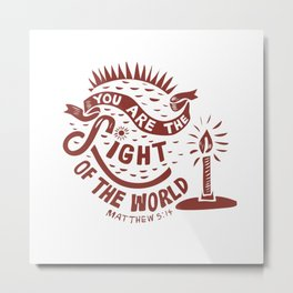 You are the Light of the World Metal Print