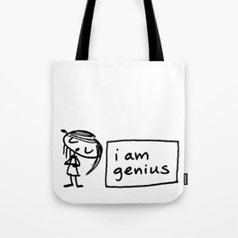 i am genius Tote Bag