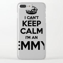 I cant keep calm I am an EMMY Clear iPhone Case
