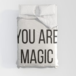 You are magic Comforters