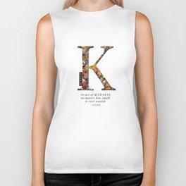 Floral letter K - Be KIND label text, Lo Lah Studio Biker Tank