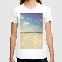 adventure is out there T-shirts featuring adventure is out there by Sylvia Cook Photography