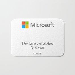 Declare variables. Not war. Bath Mat