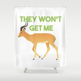 Antelope The Won't Get Me Shower Curtain