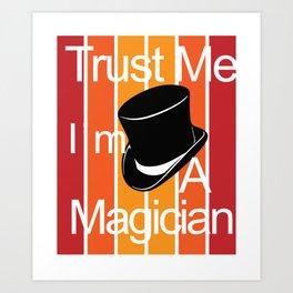 Magician Magician Magic Abracadabra Magical Art Print