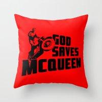 steve mcqueen Throw Pillows featuring God saves McQueen by dutyfreak