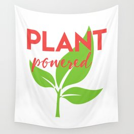 PLANT POWERED vegan quote Wall Tapestry