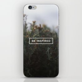 Be inspired iPhone Skin