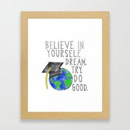Believe in Yourself - Boy Meets World Graduation Framed Art Print