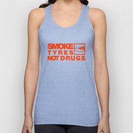 SMOKE TYRES NOT DRUGS v6 HQvector Unisex Tank Top