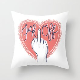 Fuck Off (with Love) Throw Pillow