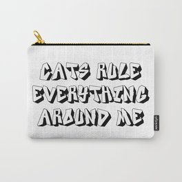 Cats Rule Everything Around Me Print Carry-All Pouch