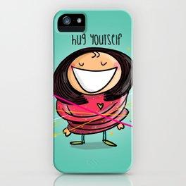 Hug Yourself #happywoman iPhone Case