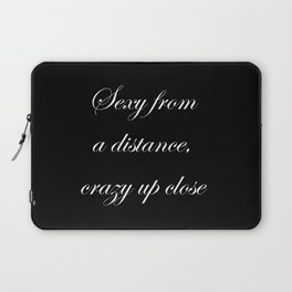 Sexy from a distance.... Laptop Sleeve