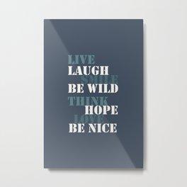 Positive attitude blue Metal Print
