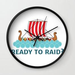Ready To Raid? Wall Clock