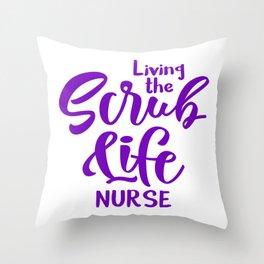 Nurse , NP, Nurse scrub life Throw Pillow