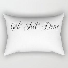 Get Shit Done Rectangular Pillow