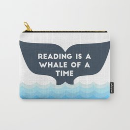 Reading is a Whale of a Time  Carry-All Pouch