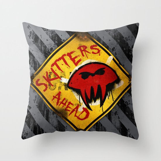 Caution: Skitters Ahead (Falling Skies) Throw Pillow