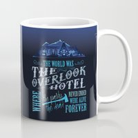 stephen king Mugs featuring The World Was The Overlook Hotel - Stephen King Quote by Evie Seo
