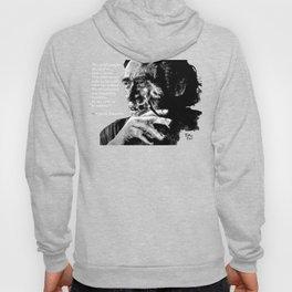Charles Bukowski - black - quote Hoody