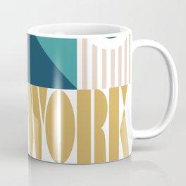 Make It Work Coffee Mug