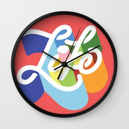 LIFE / TYPE Wall Clock
