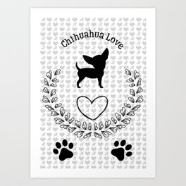 Chihuahua Love Art Print