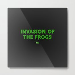 Invasion of the Frogs: Horror Classic Metal Print
