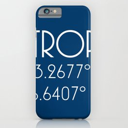 St. Tropez Latitude Longitude iPhone Case