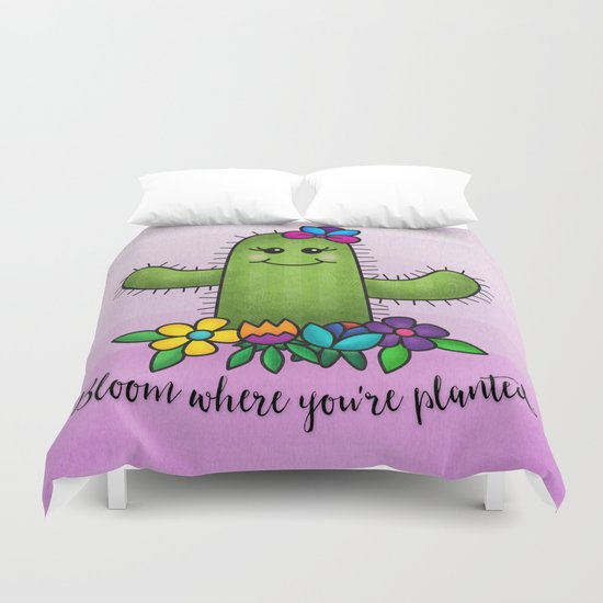 Bloom Where You're Planted Duvet Cover