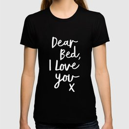 Dear Bed I Love You x typography poster kiss black-white design bedroom wall art home decor T-shirt